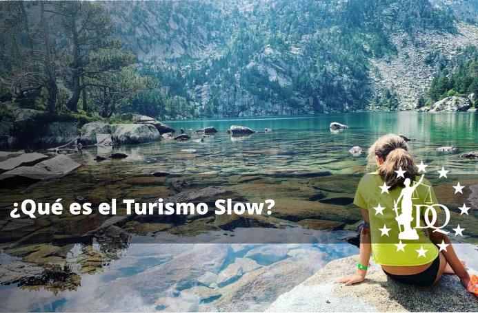 Qué es el Turismo Slow